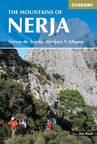 The Mountains of Nerja: Sierras Tejeda, Almijara Y Alhama (International Walking) (English...