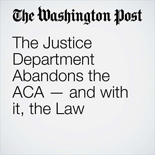 The Justice Department Abandons the ACA — and with it, the Law copertina