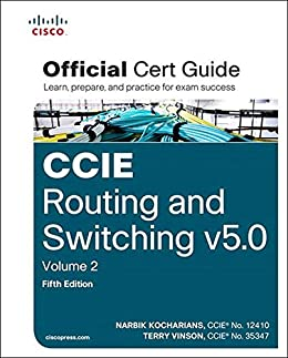 [Kocharians Narbik, Vinson Terry]のCCIE Routing and Switching v5.0 Official Cert Guide, Volume 2 (English Edition)