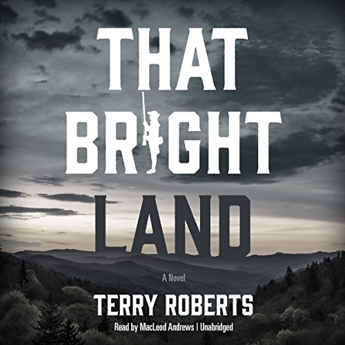 That Bright Land cover art