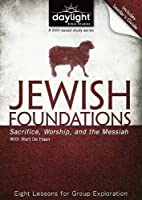 Jewish Foundations of Christianity - Daylight Bible Studies DVD & Leader's Guide