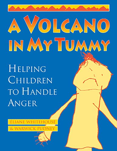A Volcano in My Tummy: Helping Children to Handle Anger (English Edition)