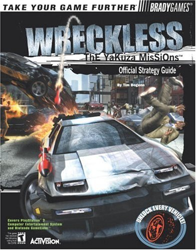 Wreckless: The Yakuza Missions Official Strategy Guide for Playstation 2