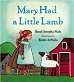 Image: Mary Had a Little Lamb | Board book: 28 pages | by Sarah Josepha Hale (Author), Tomie dePaola (Illustrator). Publisher: G.P. Putnam's Sons Books for Young Readers (January 26, 2004)