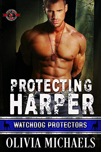 Protecting Harper (Special Forces: Operation Alpha) (Watchdog Protector Book 1) (English Edition)