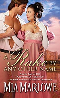 A Rake by Any Other Name (Somerfield Park Book 1) by [Mia Marlowe]