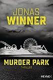 Murder Park: Thriller