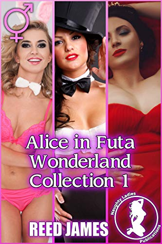 Alice in Futa Wonderland Collection 1
