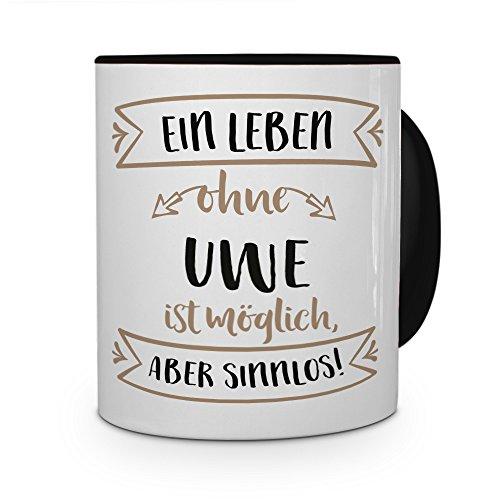 printplanet® Tasse mit Namen Uwe - Motiv Sinnlos - Namenstasse, Kaffeebecher, Mug, Becher, Kaffeetasse - Farbe Schwarz