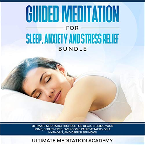 Guided Meditation for Sleep, Anxiety and Stress Relief Bundle cover art
