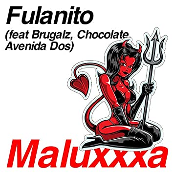 Maluxxxa (feat. Brugalz, Chocolate & Avenida Dos)