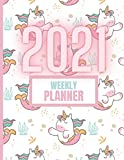 Weekly Planner 2021: Unicorn | Agenda | Large Size A4 | 8,5x11 inches / 21,59cm x 27,94cm | Daily Notes | Monthly Calendar | 2021 and 2022 Calendar | Website Information | Contact Information | 8-9
