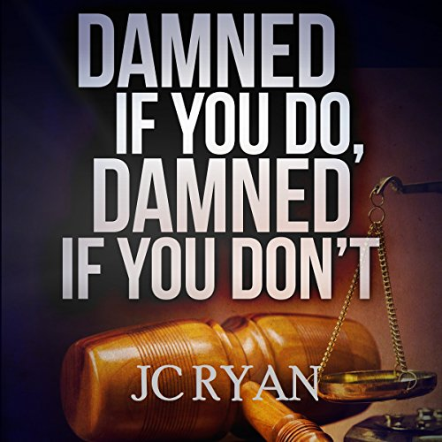 Damned If You Do, Damned If You Don't audiobook cover art
