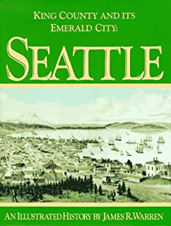 King County and Its Emerald City: Seattle