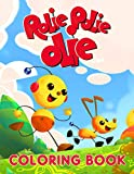 Rolie Polie Olie Coloring Book: Gives A Feeling Of Passion, Stimulating Problem-Solving Skills, And Having Fun With All Your Adorable Characters Lovely Illustrations Of Rolie Polie Olie