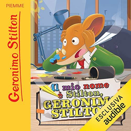 Il mio nome è Stilton, Geronimo Stilton copertina