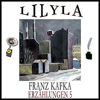 Erzählungen 5                   Autor:                                                                                                                                 Franz Kafka                               Sprecher:                                                                                                                                 Friedrich Frieden                      Spieldauer: 53 Min.     1 Bewertung     Gesamt 5,0