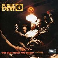 Yo! Bum Rush The Show by Public Enemy (1995-05-03)