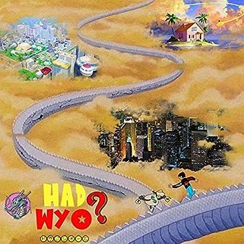 Had Wyo?