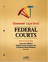 Federal Courts, Keyed to Low & Jeffries (Casenote Legal Briefs)