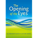 "Lectures on ""The Opening of the Eyes"" (English Edition)"