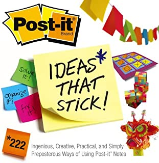 Post-it Ideas That Stick!: 222 Ingenious, Creative, Practical and Simply Preposterous Ways of Using Post-it Notes