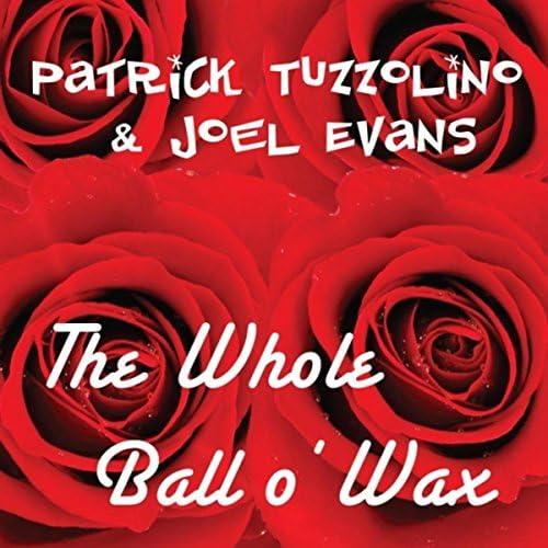 Patrick Tuzzolino & Joel Evans