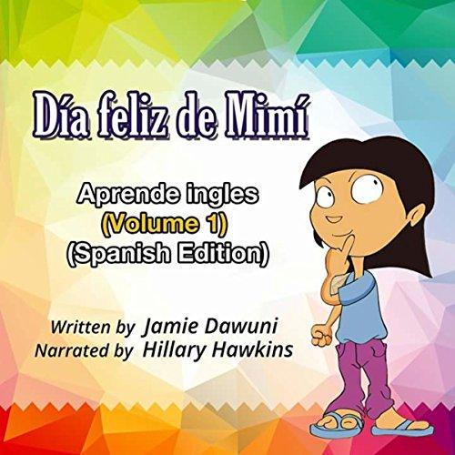 Día feliz de Mimí: Aprende ingles (Volume 1) Titelbild