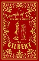 The Triumph of Vice and Other Stories (Alma Classics)