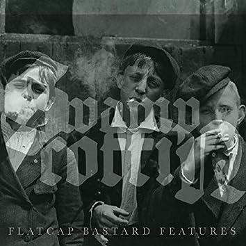 Flatcap Bastard Features