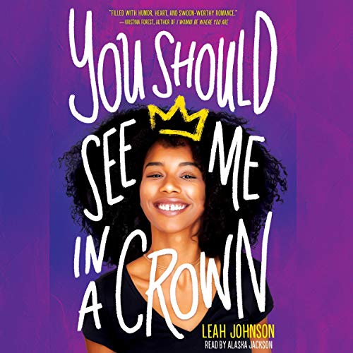 You Should See Me in a Crown Audiobook By Leah Johnson cover art