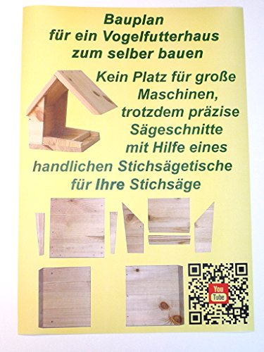 Trenn-Biber Bauanleitung Bauplan Vogelhaus Futterhaus aus Holz zum selber Bauen und basteln mit Sägetipps