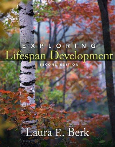 Exploring Lifespan Development (2nd Edition)