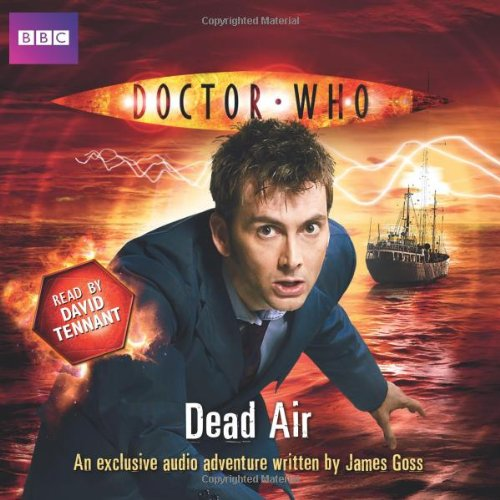 Doctor Who: Dead Air (BBC Audio)