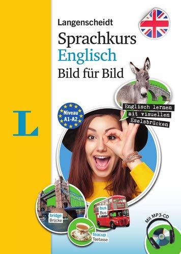 Langenscheidt Sprachkurs Englisch Bild für Bild - Der visuelle Kurs für den leichten Einstieg mit Buch und einer MP3-CD (Langenscheidt Sprachkurs Bild für Bild)
