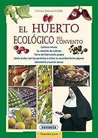 Huerto Ecologico Del Convento par Equipo Susaeta