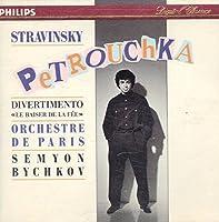 Stravinsky: Petrouchka / Divertimento from Le Baiser del la f?e