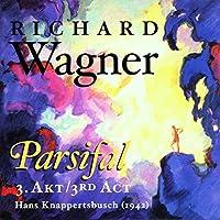 ワーグナー:舞台聖祝典劇「パルジファル」第3幕