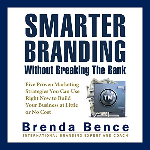 Smarter Branding without Breaking the Bank audiobook cover art