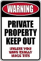 アルミニウム金属看板おかしい警告私有財産は巨大な乳房の有益な目新しさの壁アート垂直を締め出す