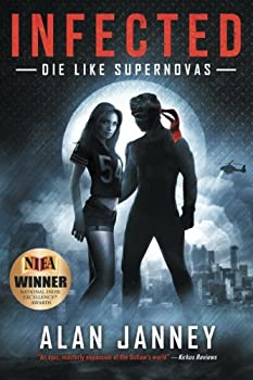 Infected: Die Like Supernovas - Book #2 of the Outlaw