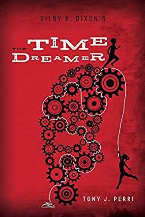 Dilby R. Dixon's The Time Dreamer