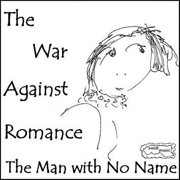 The War Against Romance