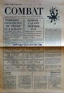 COMBAT [No 8067] du 25/06/1970 - pompidou conference de presse le 2 juillet dubcek l'avant dernier pas le proche orient a ...