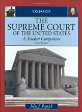 The Supreme Court of the United States: A Student Companion (Oxford Student Companions to American Government)