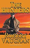 The Hunters (A Chaney Brothers Western)