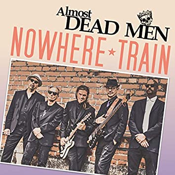 Nowhere Train