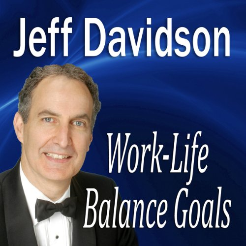 Work-Life Balance Goals audiobook cover art