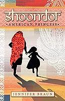 Shoondor: American Princess