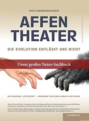 Affentheater: Die Evolution entlässt uns nicht